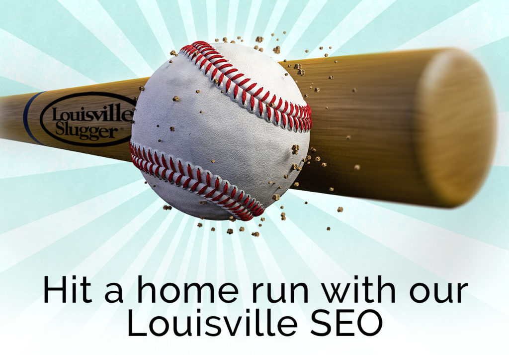 Hit a home run with our Louisville SEO.