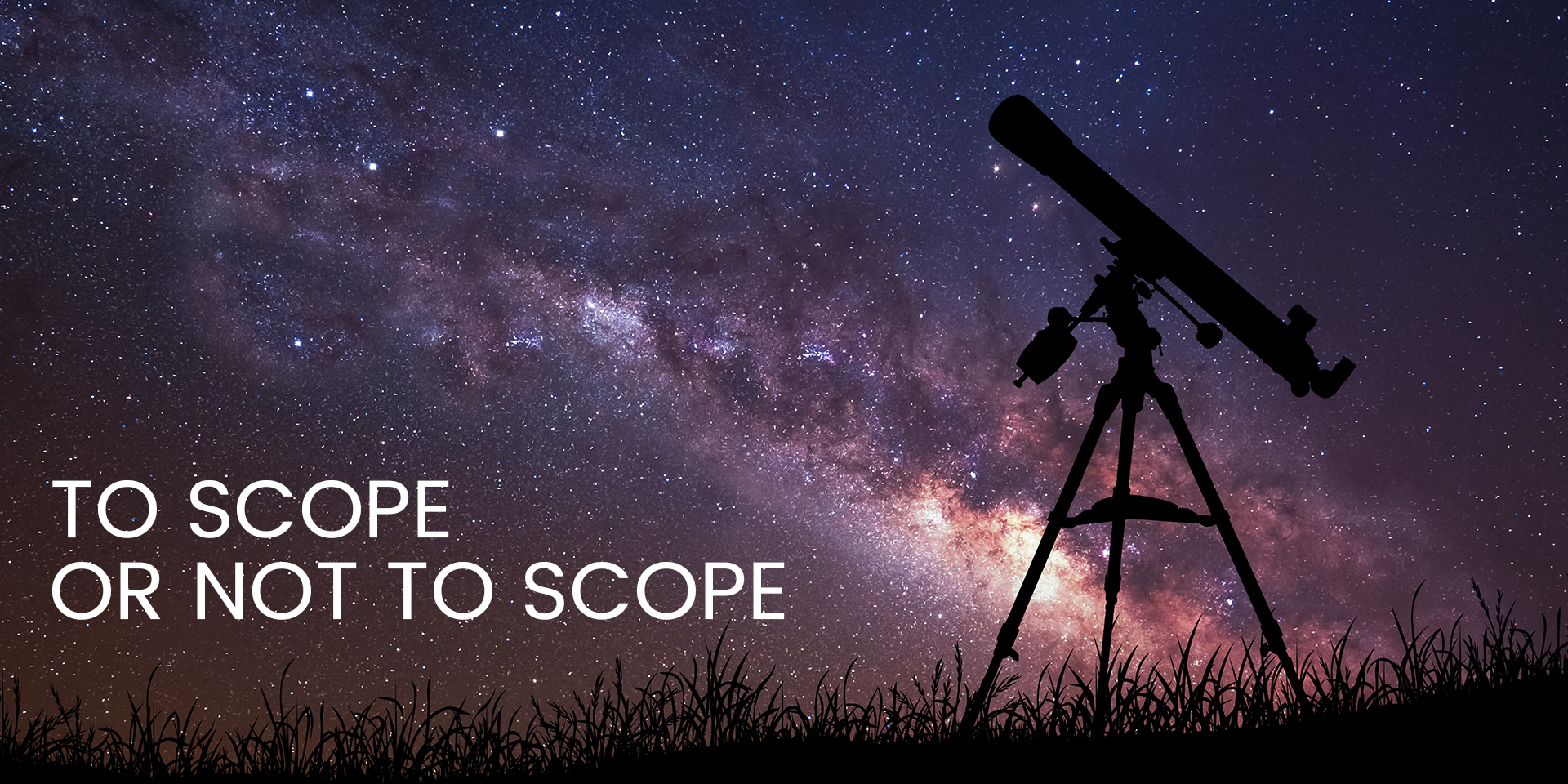 To Scope Or Not To Scope | Technical Scopes, Functional Scopes, Blueprint Deliverables