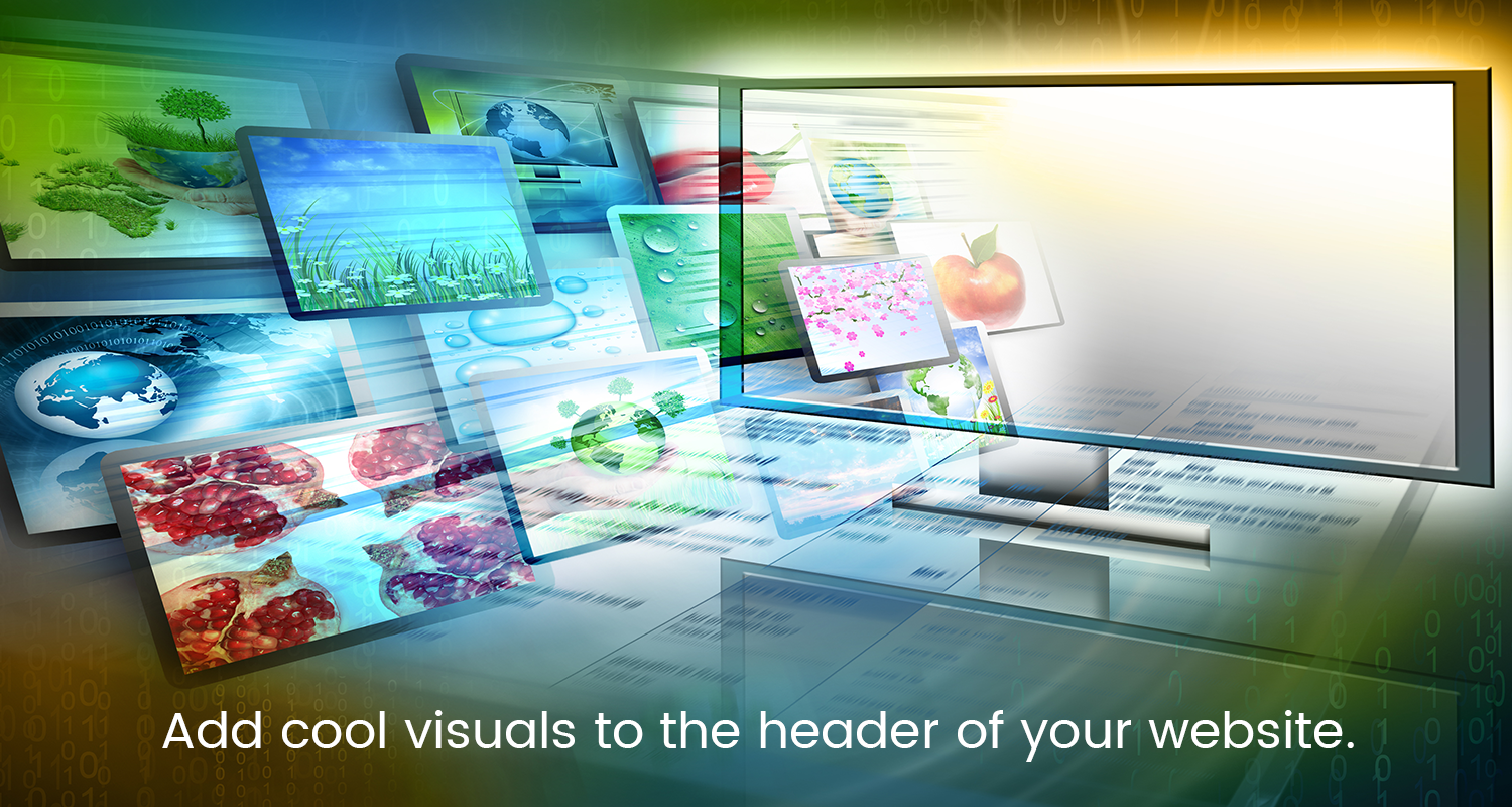Add cool visuals to the header of your website.